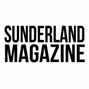 Sunderland Magazine - Local Magazine UK